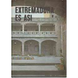 Extremadura es así
