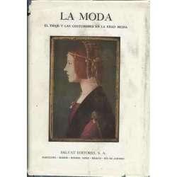 La moda. El traje y las costumbres de la Edad Media