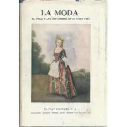 La moda. El traje y las costumbres en el siglo XVIII