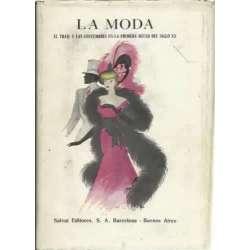 La moda. El traje y las costumbres en la primera mitad del siglo XX. 1900-1920