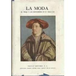 La moda. El traje y las costumbres en el siglo XVI