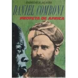 Daniel Comboni. Profeta de África