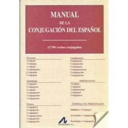 Manual de la conjugación del español. 12790 verbos conjugados