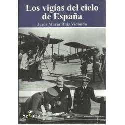 Los vigías del cielo de España