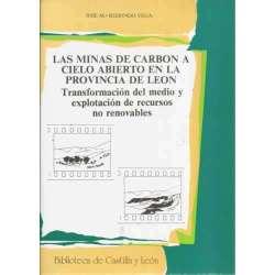 Las minas de carbon a cielo abierto en la provincia de León. Transformación del medio y explotación de recursos no renovables