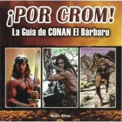 ¡Por Crom! La guía de Conan El Bárbaro
