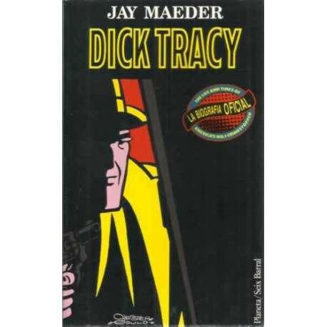 Dick Tracy. La biografía oficial
