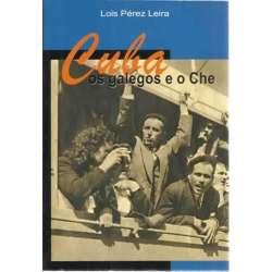 Cuba, os galegos e o Che