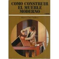 Cómo construir el mueble moderno
