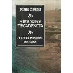 HISTORIA Y DECADENCIA