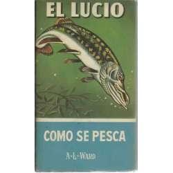 El Lucio. Cómo se pesca