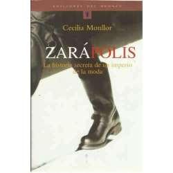 Zarápolis. La historia secreta de un imperio de la moda