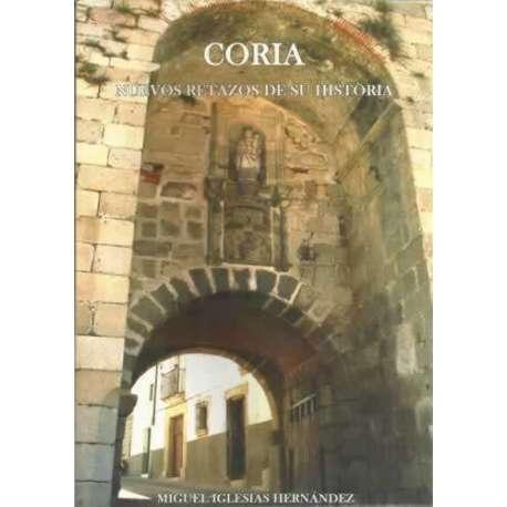 Coria. Nuevos retazos de su historia