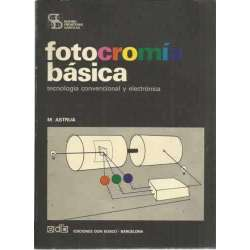 Fotocromía básica. Tecnología convencional y electrónica