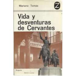 Vida y desventuras de Cervantes