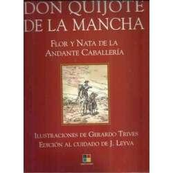 Don Quijote de la Mancha. Flor y nata de la andante caballería