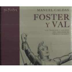 Foster y Val. Los trabajos y los días del creador de Prince Valiant