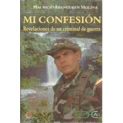 Mi confesión. Revelaciones de un criminal de guerra