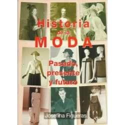 Historia de la moda. Pasado, presente y futuro
