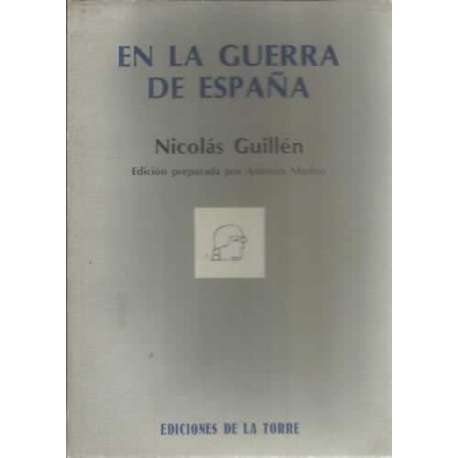 EN LA GUERRA DE ESPAÑA: Crónicas y Enunciados