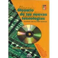 Glosario de las nuevas tecnologías. Contiene más de 1000 términos