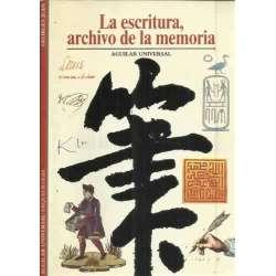 La escritura, archivo de la memoria