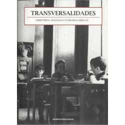 Transversalidades. Territórios, diálogos e itinerários ibéricos