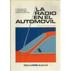 La radio en el automovil. Instalación, cassettes, estereofonía