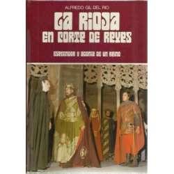 La Rioja en Corte de Reyes. Esplendor y agonia de un reino