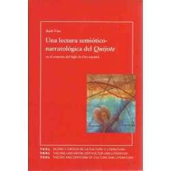 Una lectura semiótico-narratológica del Quijote en el contexto del Siglo de Oro español