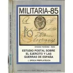 Militaria 85. Estudio postal sobre el Ejercito y las Guerras de España. 2 tomos