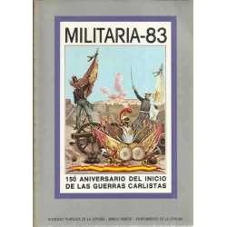 Militaria 83. 150 aniversario del inicio de las Guerras Carlistas