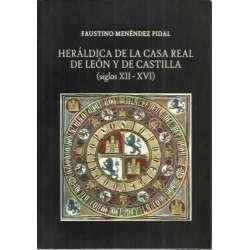 Heráldica de la Casa Real de León y de Castilla. Siglos XII-XVI