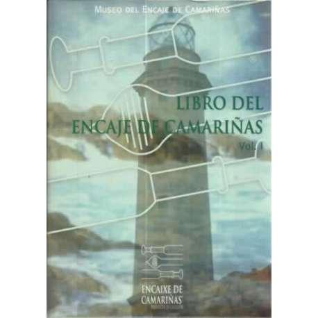 Libro del encaje de Camariñas. Volumen 1. Características técnicas del encaje de Camariñas