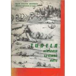 Tudela. Historia, leyenda, arte