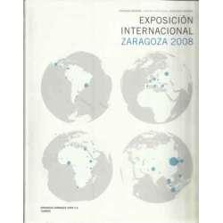 Catálogo general. Exposición internacional Zaragoza 2008. Agua y desarrollo sostenible