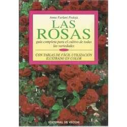 Las rosas. Guía completa para el cultivo de todas las variedades