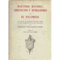 Maestros mayores, arquitectos y aparejadores de El Escorial