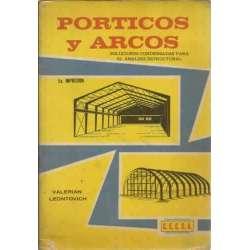 Porticos y arcos. Soluciones condensadas para el analisis estructural