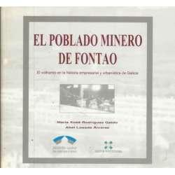 El poblado minero de Fontao