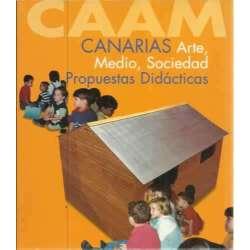 Canarias. Arte medio, sociedad. Propuestas didácticas