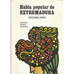Habla popular de Extremadura. Vocabulario