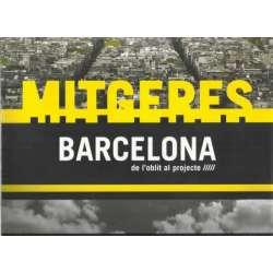 Mitgeres Barcelona de l´oblit al projecte