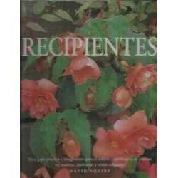 Jardinería práctica: Recipientes