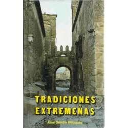 Tradiciones Extremeñas