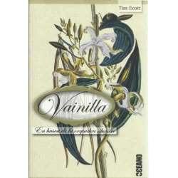Vainilla. En busca de la orquídea silvestre