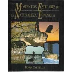 Momentos estelares en la naturaleza española