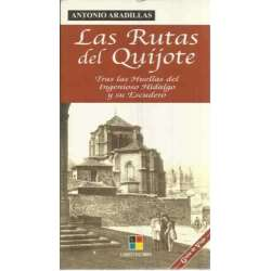 Las rutas del Quijote, tras las huellas del Ingenioso Hidalgo y su Escudero
