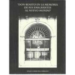 Don Benito en la Memoria de sus emigrantes al nuevo mundo