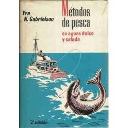 Métodos de pesca en aguas dulces y salada